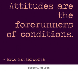 ... of conditions. Eric Butterworth popular inspirational quotes