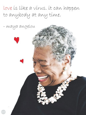 troubles in love valentine s day love quotes by maya angelou