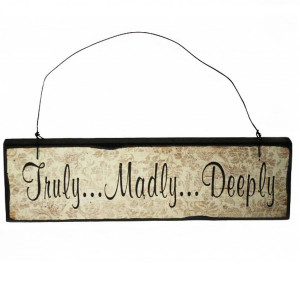 original_wooden-signs-with-quotes-truly-madly-deeply.jpg