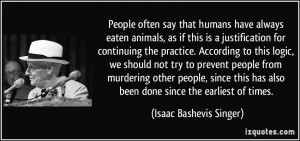 More Isaac Bashevis Singer Quotes