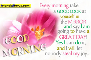 Beautiful morning quotes – Going to have a great day