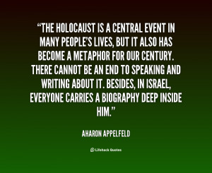 File Name : quote-Aharon-Appelfeld-the-holocaust-is-a-central-event-in ...