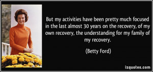 More Betty Ford Quotes