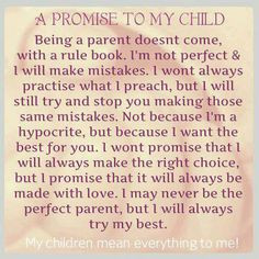 promise to my child .... More