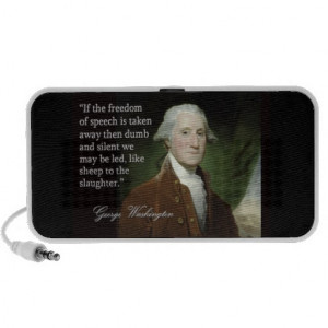 George Washington Freedom of Speech Quote Speakers