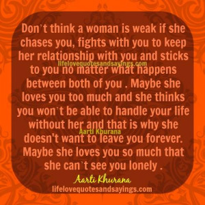 Woman Is Not Weak If She Chases You.