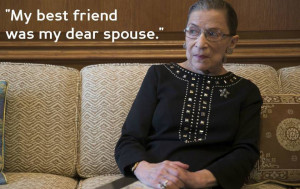 Quotes Prove Ruth Bader Ginsburg Has the Most Badass Relationship ...