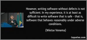 ... that behaves reasonably under adverse conditions. - Wietse Venema
