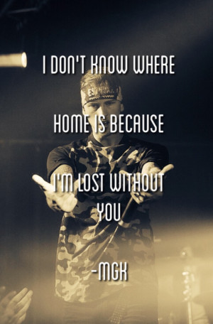machine gun kelly quotes