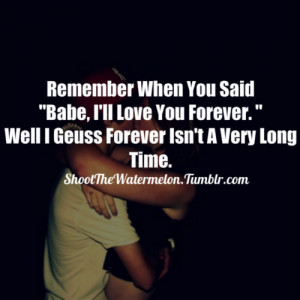 "Remember When You Said ""Bebe,I'll Love You Forever"" ~ Break Up ..."
