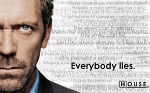 ... quotes dr house description quotes dr house hugh laurie everybody lies