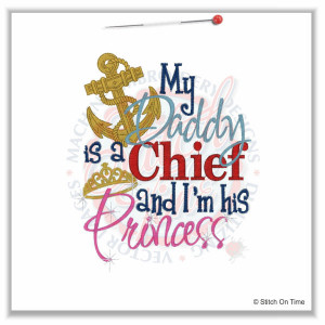 My Daddy is a Chief and I'm his Princess