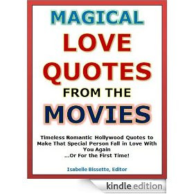 Quotes of Love: Magical Love Quotes from the Movies - Timeless ...