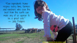 Raw ingredients trump recipes every time; farmers and ranchers who ...