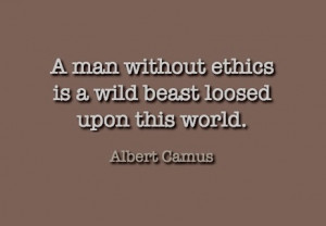 Quotes regarding ethics…