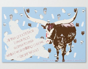 ... Grant Wood Quote Bull Spring Easter Wall Art Home Decor Blue Brown