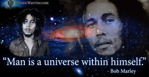 Bob Marley Quote: Man is a Universe Within Himself