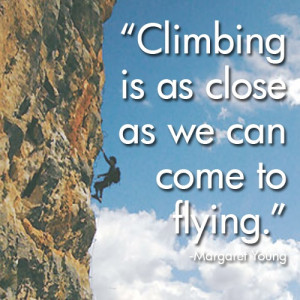 Climbing quote @Sarah Marie Baker