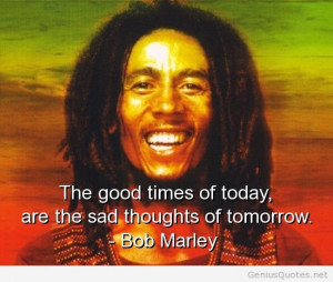Quote of the day with Bob Marley1