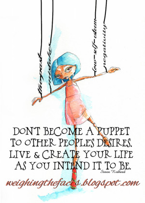 Who or What Is Pulling Your Strings?