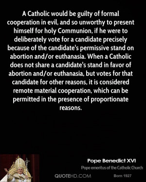 Catholic would be guilty of formal cooperation in evil, and so ...