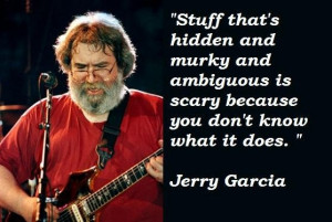 Jerry garcia famous quotes 5
