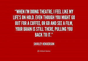 Theatre Quotes Preview quote