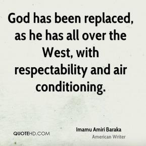 Imamu Amiri Baraka - God has been replaced, as he has all over the ...