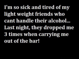 Not being able to handle alcohol funny facebook quote