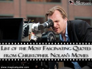 List of the Most Fascinating Quotes from Christopher Nolan's Movies