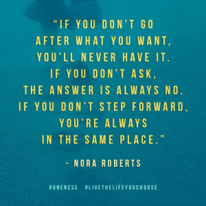 go-after-what-you-want-nora-roberts-quotes-sayings-pictures.jpg