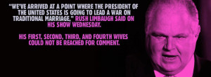 quote from Rush Limbaugh (with a little commentary) and Comedian ...