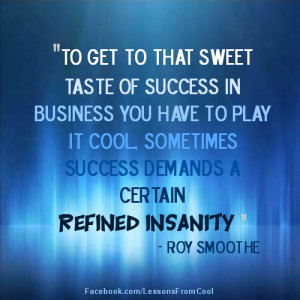 Tags: business , refined insanity , success in business