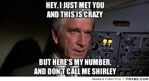 Airplane Movie Meme Leslie nielsen in airplane