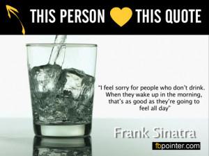 Frank Sinatra Funny Quotes