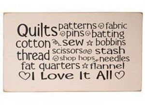 Quilts love it all
