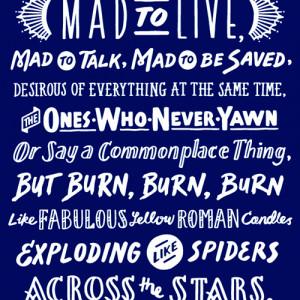 Jack Kerouac Mad Ones Quote