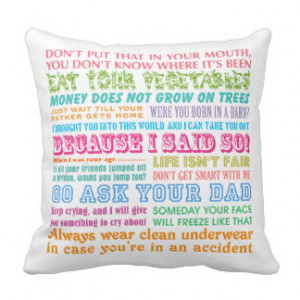 Funny Mom's Sayings Throw Pillows