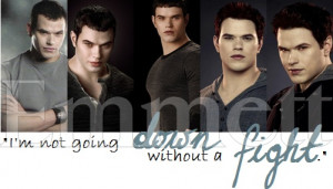 Emmett Cullen Breaking Dawn Quote by NatashaAL
