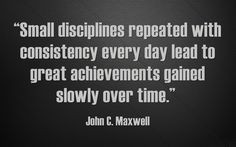 ... quotes john maxwell quotes quotes encouragement consistency quotes