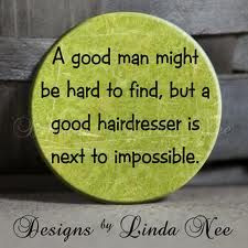 Hair stylist quotes and sayings