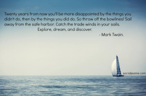 Mark Twain Quotes On Life Sail ~ Inspirational quote of the day ...