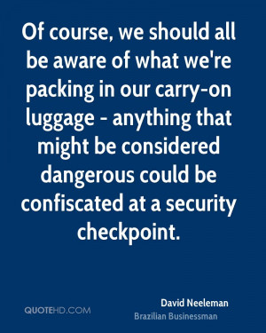 Of course, we should all be aware of what we're packing in our carry ...