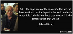 expression of the conviction that we can have a rational relationship ...