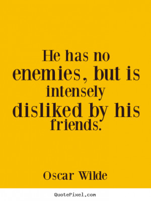 ... friends oscar wilde more friendship quotes motivational quotes life