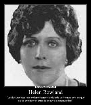Helen Rowland Quotes Quotehd