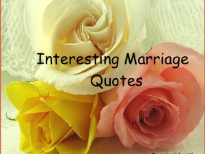 Interesting Marriage Quotes