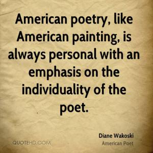diane-wakoski-poet-quote-american-poetry-like-american-painting-is.jpg