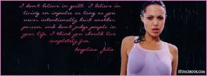 Angelina Jolie - Inspirational Facebook Quote