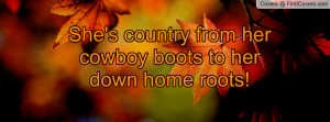 she's country from her cowboy boots to her down home roots! , Pictures